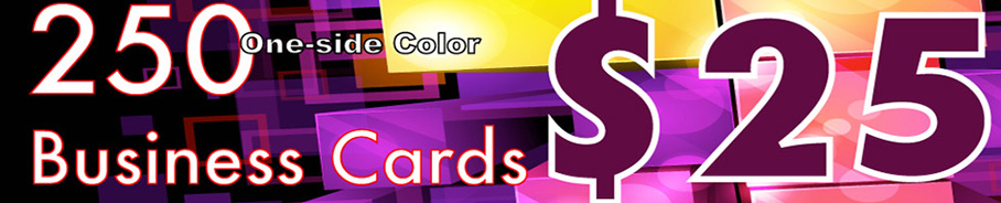 Coupon offer for 250 one-sided business cards for $25.00
